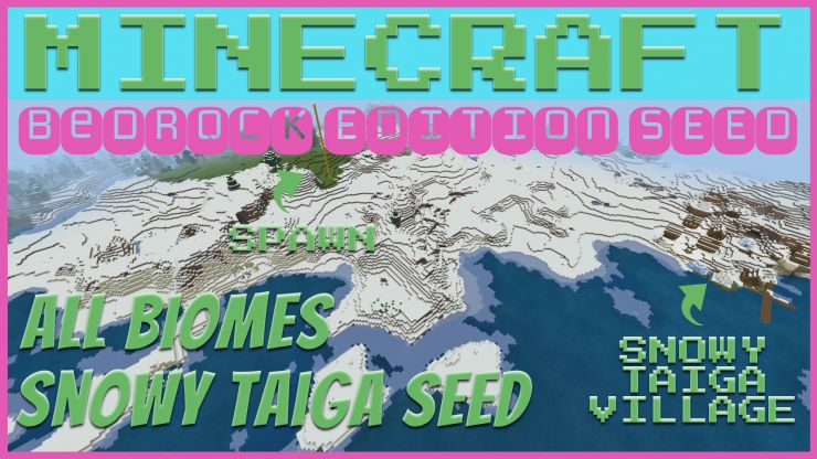 All Biomes Snowy Taiga Seed JUL 2019