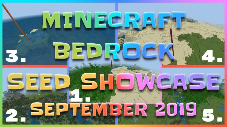 Minecraft Bedrock Seed Showcase for September 2019 has 5 seeds to choose from.